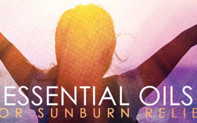 Beat the Heat II: Essential Oils for Sunburn Relief
