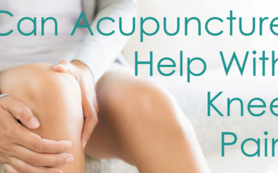 Can Acupuncture Help with Knee Pain?
